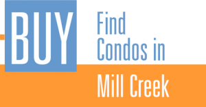 Find Mill Creek Condos