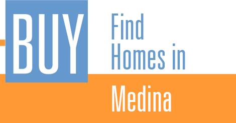 find Medina homes